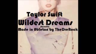 Taylor Swift - Wildest Dreams [KARAOKE/INSTRUMENTAL]