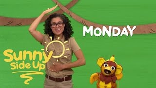 Sunny Side Up, Kids Songs: Days of the Week with Chica and Carly | Sprout