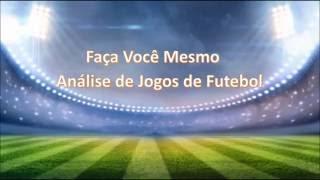 Planilha de Análise Automática de Jogos de Futebol - A Melhor Comprovado!