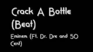 Crack A Bottle (Eminem) Beat