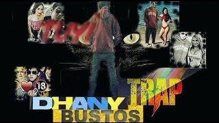 DHANY BUSTOS LA PEA CANSION OFFICIAL TUYI