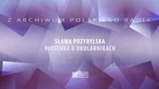 Sława Przybylska - Piosenka o okularnikach