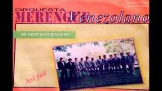 Así fue. Orquesta Merengue Venezolano. La Mejor Del Oriente Del País.