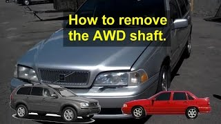 Drive shaft removal, information, Volvo AWD, XC (cross country), etc. - VOTD