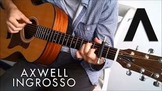Axwell /\ Ingrosso - Sun Is Shining (Fingerstyle Guitar Cover) by Guus Music