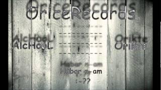 AlcHooL feat Orikte - Habar n-am