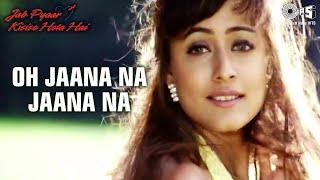 O Jaana Na Jaana - Jab Pyar Kisisi Se Hota Hai   Salman Khan & Namrata   Kumar Sanu