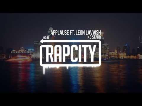 KB Starr - Applause Ft. Leon Lavvish (Prod. Leon Lavvish)