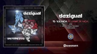 Dezigual Ft Jaime y Los Chamacos - Yolanda ( Audio Oficial )