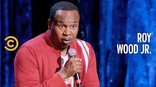 Why You Should Call the Police on Yourself - Roy Wood Jr.