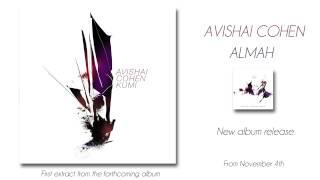 Avishai Cohen - Kumi Venetse Hasadeh