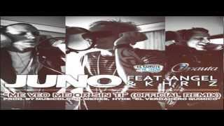 Juno Ft Angel  Khriz   Me Veo Mejor Sin Ti Official Remix ►Con Letra◄ Romantico 2010 ♪