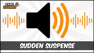 Sudden Suspense - Sound Effect [HD]