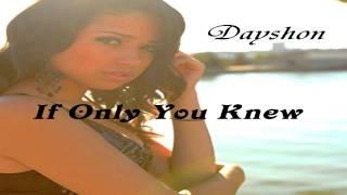 Dayshon - If Only You Knew (Original)