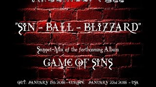 "AXEL RUDI PELL - SIN BALL BLIZZARD (Snippets of ""GAME OF SINS"")"