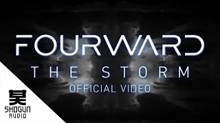 Fourward  - The Storm Ft. Linguistics (Official Video)