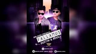 Dustin & Rooll - Fallamos (Prod. BNB Music)