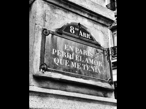 En Paris Perdi El Amor Que Me Tenia de Ricardo Arjona Letra y Video