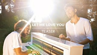 """Let Me Love You"" DJ Snake Ft. Justin Bieber -TEASER- Costantino Carrara, Michele Grandinetti Cover"