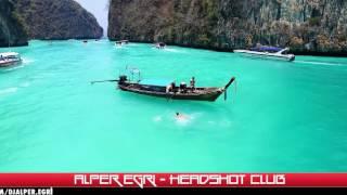 Alper Eğri - HeadShot (Summer Mix)
