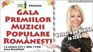 Voteaz-o pe Denisa la Gala Premiilor Muzicii Populare Romanesti