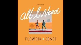 [MV] Flowsik(플로우식) _ All I Need (Collab. Jessi(제시)) width=