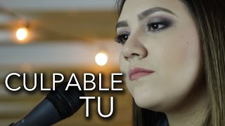 Culpable tu / Alta Consigna / Marián Oviedo (cover)