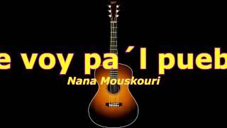 Me voy pal pueblo (Nana Mouskouri) acordes guitarra cover