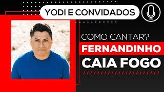 CAIA FOGO - Fernandinho (Cover + Tutorial) VOCATO #147