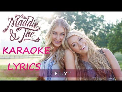 MADDIE & TAE - FLY KARAOKE VERSION LYRICS - YouTube