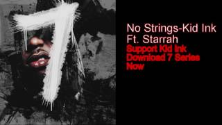 Kid Ink - No Strings (Official Audio) ft. Starrah