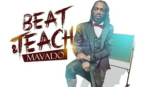 Mavado - Beat & Teach (Raw) [Club Life Riddim] October 2016