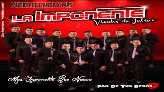 Fan De Tus Besos - Banda La Imponente Vientos De Jalisco (Estreno 2015)