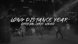 Thirteen - Long Distance Year (Official Lyric Video)