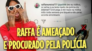 RAFFA MOREIRA É AMEAÇADO E PROCURADO PELA POLÍCIA (LIGADOS NO RAP #22)