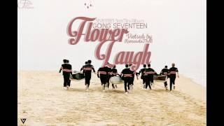 [KomorebiThe8][Vietsub + Kara] Flower Laugh - Seventeen