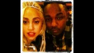 Lady Gaga ft. Kendrick Lamar - Bitch Dont Kill My Vibe (NEW SONG)