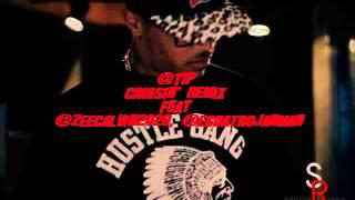 T.I. - Cruisin' Remix (Clean) feat ZEE Calvin, EG Da Trojan Man (NEW MUSIC)