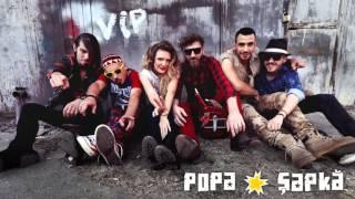 Vip - Popa Sapka (audio)
