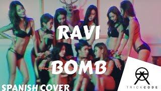 라비 (RAVI) - BOMB (Spanish Cover) | TrickCode