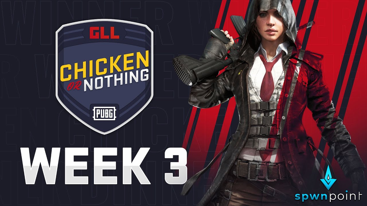GLLApex - GLL PUBG Chicken Dinner or Nothing - Week 3