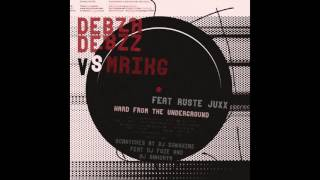 MRIKG feat Ruste Juxx x Debza Debzz - Hard From The Underground