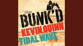 "Tidal Wave (From ""Bunk'd"")"