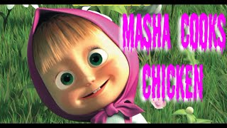 Masha and the bear new game episode- mash cooks chicken