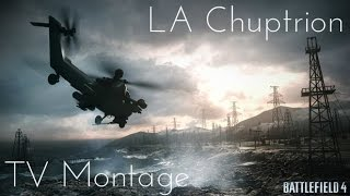 A BF4 TV Minitage Feat. LA Chuptrion (Edited By Sypher P)