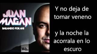 Juan Magan - Se Vuelve Loca Letra Lyrics