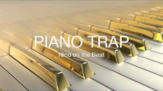 Hard Piano Trap Instrumental Hip Hop Beat 2016