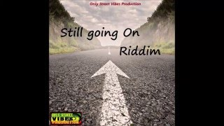 Reggae Instrumental - Still Going On Riddim - Only Street Vibes Production
