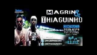 MAGRIN E THIAGUINHO - VEM COM NOIS - DJ KS ((BASS))