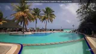Honeymoon@Paradise Island Resort, Maldives